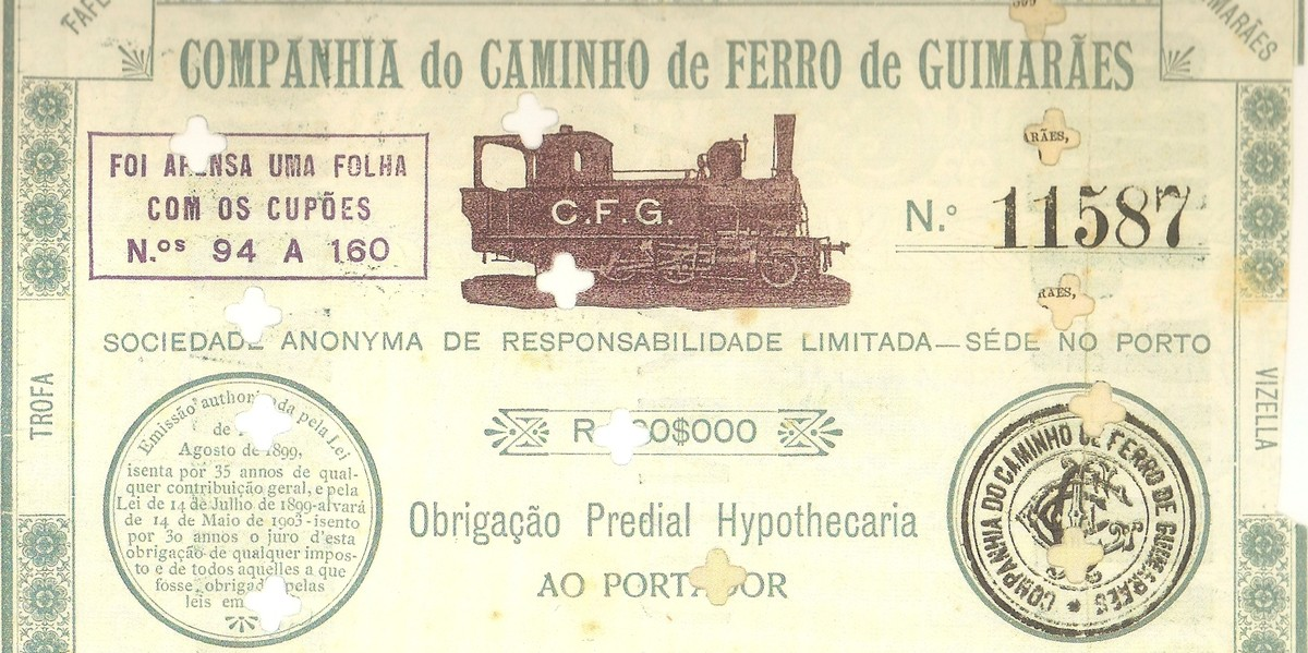 Portuguese railway company bond certificate of the CCFG. Issued in 1905 to finance the extension of the Guimarães Railway to the town of Fafe, and to buy rolling stock.